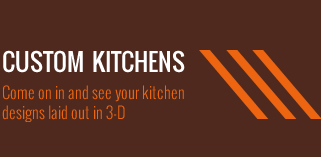 Custom Kitchens Come on in and see your Kitchen Designs Laid out in 3-D